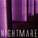 Nightmare/Shun Yamashita
