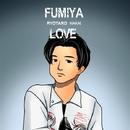 FUMIYA_LOVE/中井 亮太郎