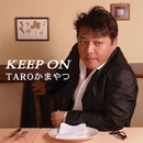 KEEP ON/TAROかまやつ