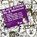Me & Madonna/BLACK STROBE