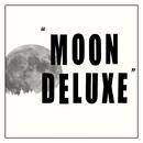 Moon Deluxe/Andrew Cedermark