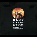 BAKU LIVE AT BUDOKAN  JUMP THE STREET/BAKU
