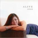 ALIVE/久野友莉