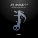 CUTT acoustic best vol.2 -LIFE and DEATH-/CUTT