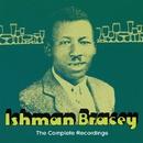 The Complete Recordings/ISHMAN BRACEY