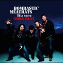 More Meat/BOMBASTIC MEATBATS FEATURING CHAD SMITH