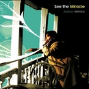 See the Miracle/上原ヨシュア