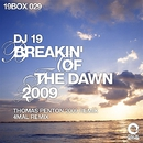 Breakin' Of The Dawn 2009/DJ 19