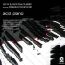 Acid Piano/DJ 19&Moussa Clarke
