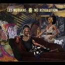 Nu Revolution/LES NUBIANS