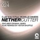 Nether Cutter/C-Jay&DJ 19