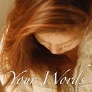 Your Words/Leo