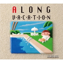 大瀧詠一 作品 「A LONG VACATION」 南国アンドロイド カバー/CHiP SHOP BOYZ WiTH ANDROiD SiNGERS ORCHESTRA
