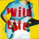 Wild Life/鬼怒無月