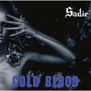 COLD BLOOD/Sadie