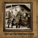 Out On The Western Plain/外村伸二