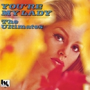 You're My Lady/THE ULTIMATES
