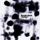 SOMA/Breath Mark