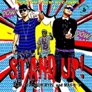 STAND UP! feat. GUN HYPE & MACO-T/D.D