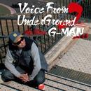 Voice From UnderGround 2/G-MAN
