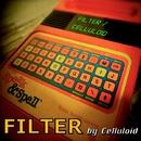 FILTER/Celluloid