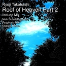 Roof of heaven -Part2-/Ryoji Takahashi