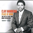 Peace of Mind - The Best Of Kent and Ronn Recordings/CLAY HAMMOND