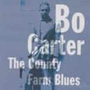 The County Farm Blues/BO CARTER