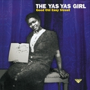Good Old Easy Street/THE YAS YAS GIRL