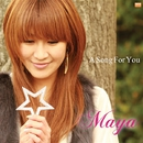 A Song For You/Maya