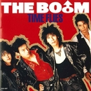TIME FLIES/THE BO♂M