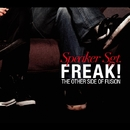 Freak!: The Other Side Of Fusion/SPEAKER SGT.