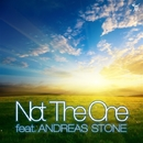Not The One feat. ANDREAS STONE/SINGERS GUILD