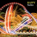 Happy/Saiko