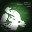 DT007/Tetsuya