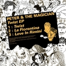 Twist - EP/Peter & The Magician