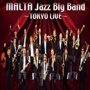 MALTA Jazz Big Band ~TOKYO LiVE~/MALTA