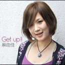 Get up ! !/麻由佳