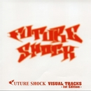 SHOCK TO THE FUTURE/FUTURE SHOCK ALL STARS