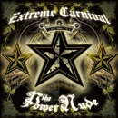 Extreme Carnival/The Powernude