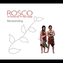 RACOONDOG/ROSCO
