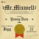 Mr. Mixwell/YOUNG DAIS