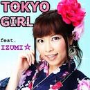 TOKYO GIRL/DJ MIYA feat.IZUMI☆