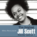 The Original Jill Scott from the vault Vol.1/JILL SCOTT