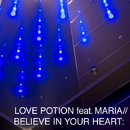 Believe in your heart/LOVE POTION
