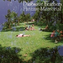 Fantasy Memorial/Dinosaur Feathers