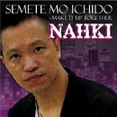 Semete Mo Ichido ~Make it up together/Nahki