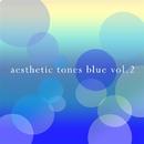 aesthetic tones blue vol.2/きらきらカルテット♪