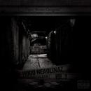 Hood Headlinaz 3/PRGz