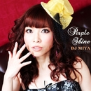 Perple Shine/DJ MIYA